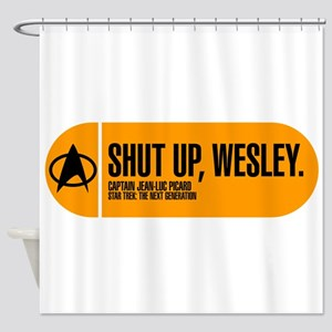 Shut Up Wesley Shower Curtain