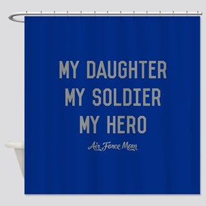U.S. Air Force My Daughter My Soldi Shower Curtain