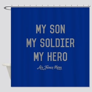 U.S. Air Force My Son My Soldier My Shower Curtain