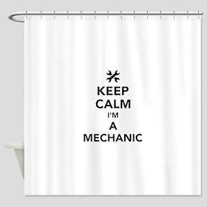 Keep calm I'm a mechanic Shower Curtain