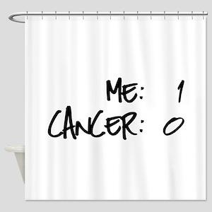 Cancer Survivor Humor Shower Curtain