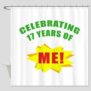Celebrating Me! 17th Birthday Shower Curtain