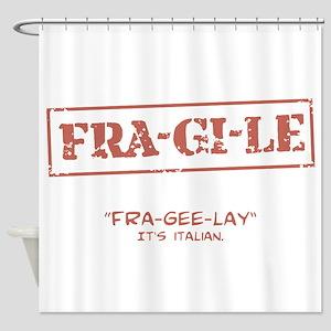 FRA-GI-LE [A Christmas Story] Shower Curtain