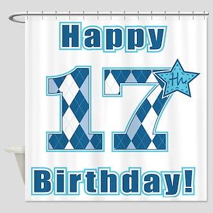 Happy 17th Birthday! Shower Curtain
