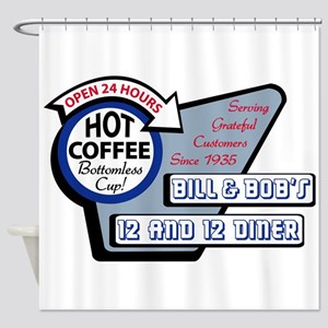 Bill & Bob's 12 and 12 Diner Shower Curtain