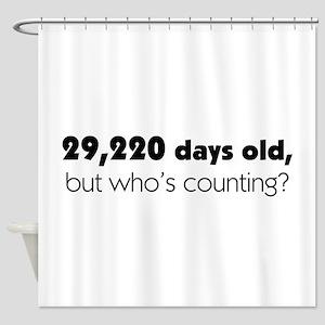 80th Birthday Shower Curtain