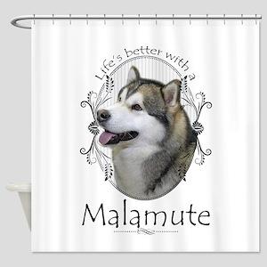 Life's Better Malamute Shower Curtain