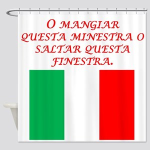 Italian Proverb Eat This Soup Shower Curtain