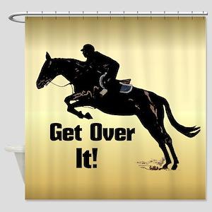 Fun Get Over It Horse Jumper Shower Curtain