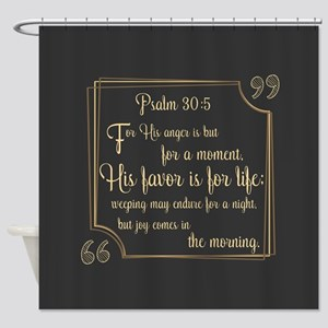 Bible Verse Gift Psalm 30:5 Shower Curtain
