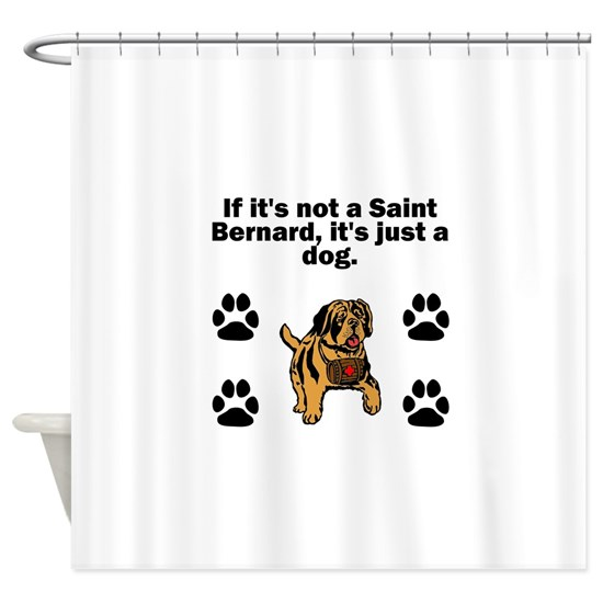 If Its Not A Saint Bernard