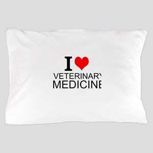 I Love Veterinary Medicine Pillow Case