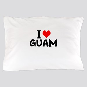 I Love Guam Pillow Case