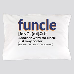 Funcle definition Pillow Case