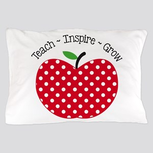 Teach Inspire Grow Pillow Case