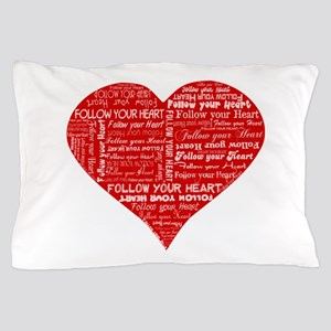 Follow Your Heart Red Typography Pillow Case