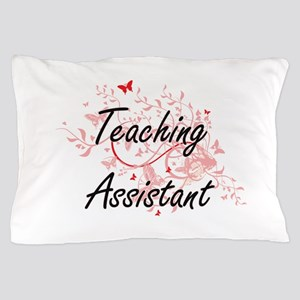 Teaching Assistant Artistic Job Design Pillow Case