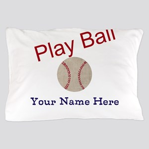 Personalize it! Play Ball Baseball Pillow Case