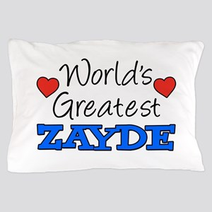 World's Greatest Zayde Drinkware Pillow Case