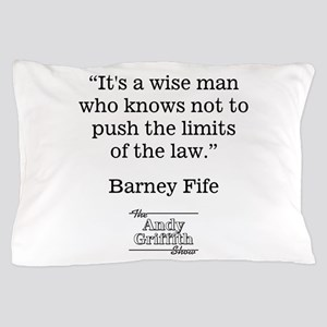 BARNEY FIFE QUOTE Pillow Case