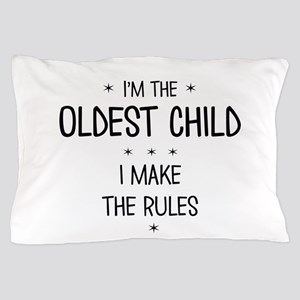 OLDEST CHILD 3 Pillow Case