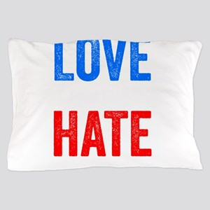 Love Trumps Hate Resist Anti Donald Trump Pillow C