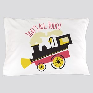 That's All, Folks! Pillow Case