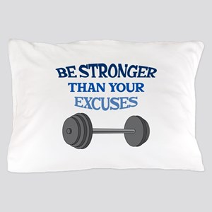 BE STRONGER Pillow Case