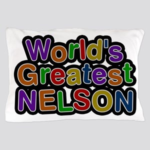 World's Greatest Nelson Pillow Case