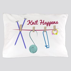 Knit Happens Pillow Case