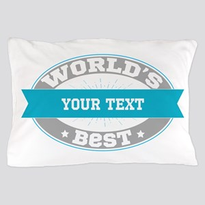 Worlds Best Personalized Pillow Case