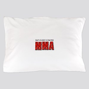 Eat Sleep MMA Pillow Case