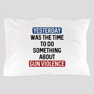 End Gun Violence Now Pillow Case