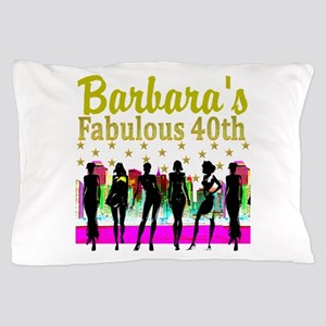 CUSTOM 40TH Pillow Case