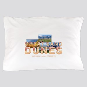 Great Sand Dunes Pillow Case