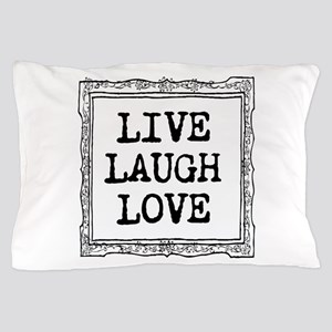 Live Laugh Love Typography Pillow Case