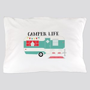 Camper Life Pillow Case