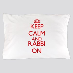 Keep Calm and Rabbi ON Pillow Case
