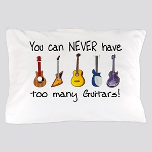 Too many guitars Pillow Case