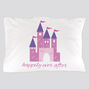 Happily Ever After Pillow Case