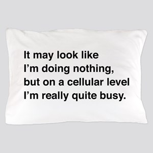 Cells are busy Pillow Case