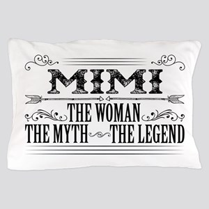 Mimi The Legend... Pillow Case