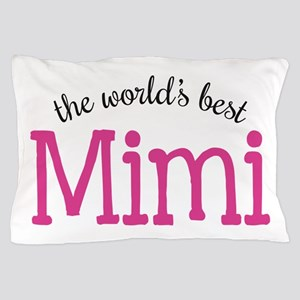 World's Best Mimi Pillow Case