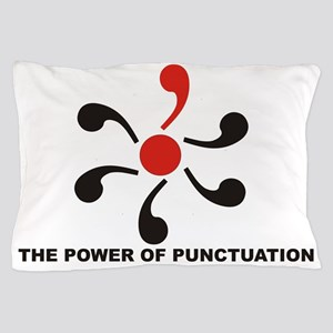 The Power of Punctuation 8 Pillow Case