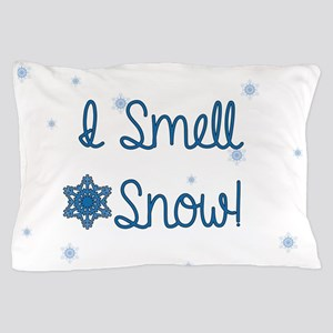 I Smell Snow Pillow Case