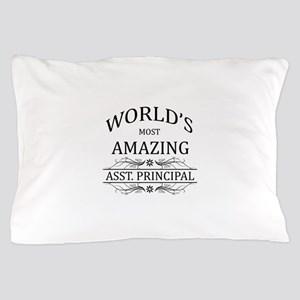World's Most Amazing Asst. Principal Pillow Case