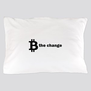 B Be The Change - Bitcoin Pillow Case