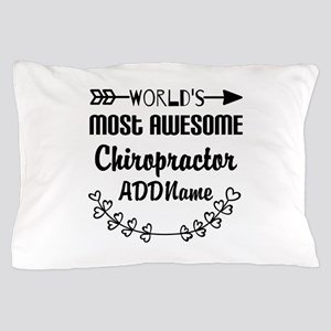 Personalized Worlds Most Awesome Chiro Pillow Case