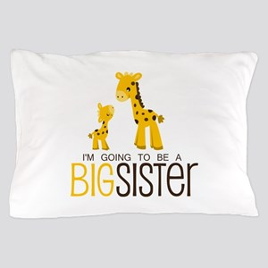 I'm going to be a big sister Pillow Case