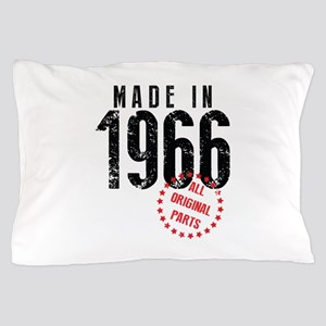 Made In 1966, All Original Parts Pillow Case
